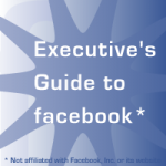 Executive's Guide to Facebook