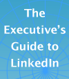 Year in Review 2007: Executive's Guide to LinkedIn