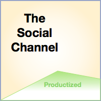 The Social Channel of Value: The Productized Channel