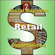 Retail Social Business Opportunity