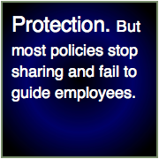 Social business/social media policy protects but too often sabotages