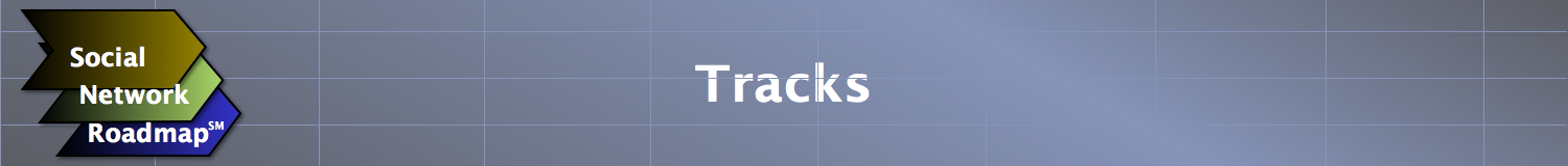 Social Network Roadmap(SM): Tracks