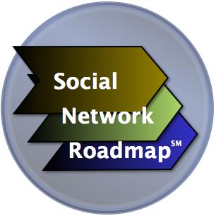 The Social Network Roadmap Social Business Transformation & Experiential Social Media Methodology
