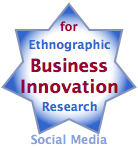 Ethnographic Research for Business Innovation Using Social Media: de-risk innovation