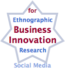 Ethnographic Research for Business Innovation Using Social Media: How to use social media