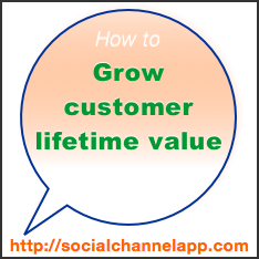 How to Grow Serious #Customer #Lifetime #Value: The Social Channel App #experience