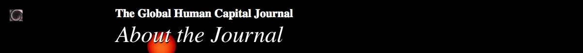 The Global Human Capital Journal: About Us & Contact Information