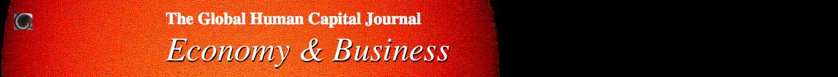 The Global Human Capital Journal: Economy, Business & Politics