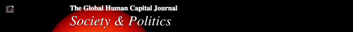 The Global Human Capital Journal: Society & Politics